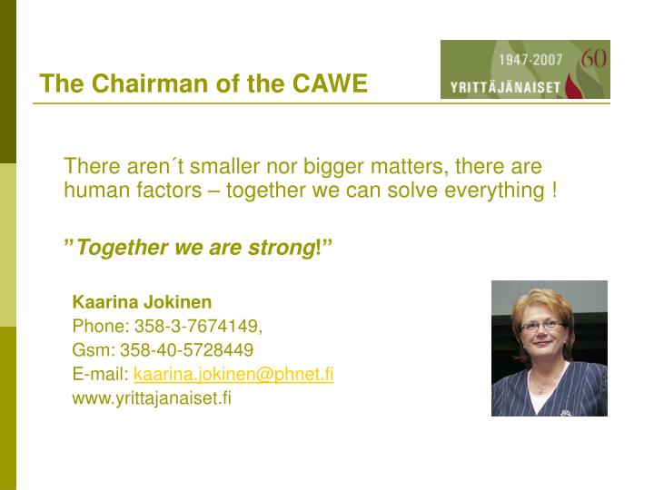 The Chairman of the CAWE