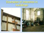 examples of asbestos in buildings