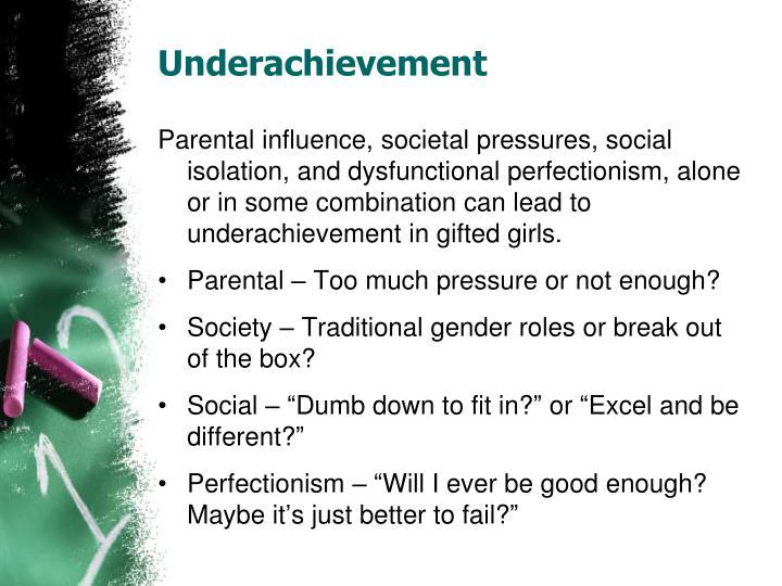 Underachievement