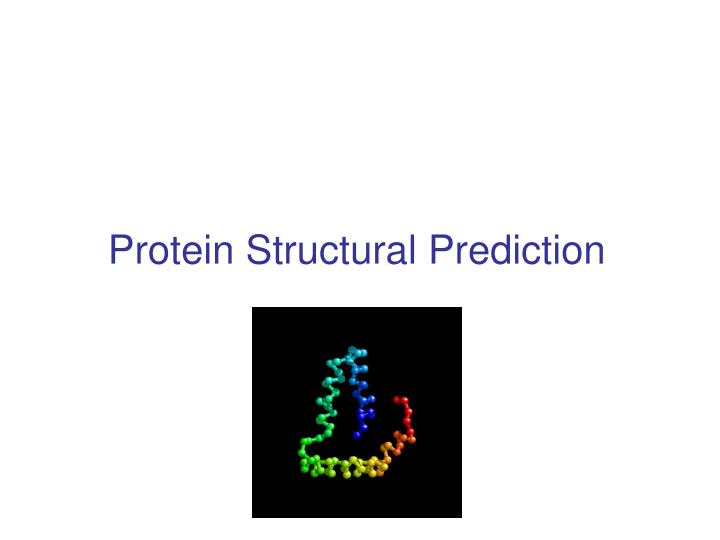 protein structural prediction n.