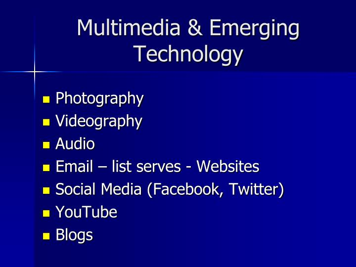 Multimedia & Emerging Technology