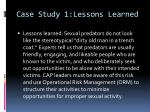 case study 1 lessons learned