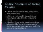 guiding principles of hazing analysis