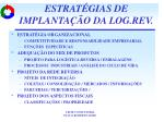 estrat gias de implanta o da log rev