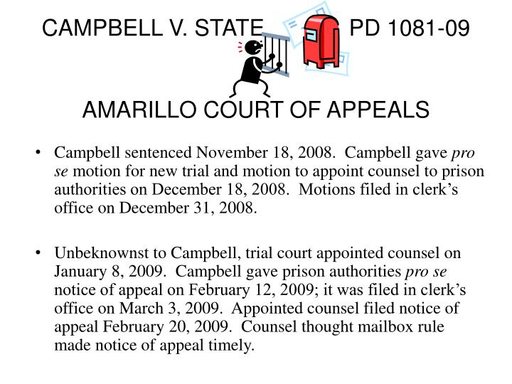 CAMPBELL V. STATE		PD 1081-09