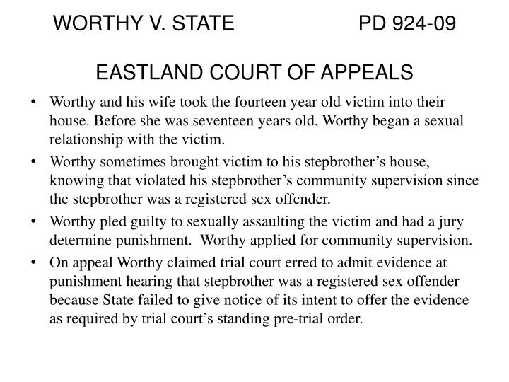 WORTHY V. STATE			PD 924-09