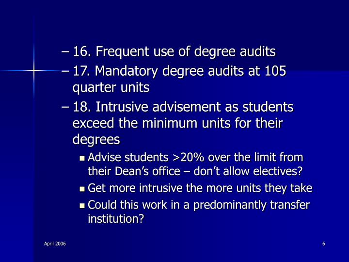 16. Frequent use of degree audits