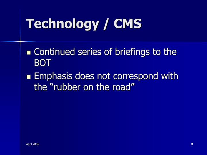 Technology / CMS