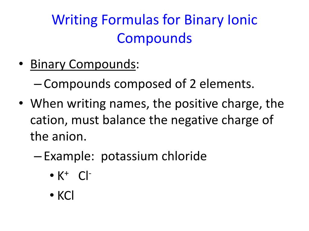 How to write ionic formulas for binary compounds best opening salutation cover letter