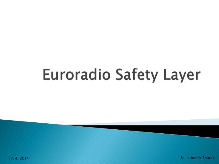 Euroradio safety layer