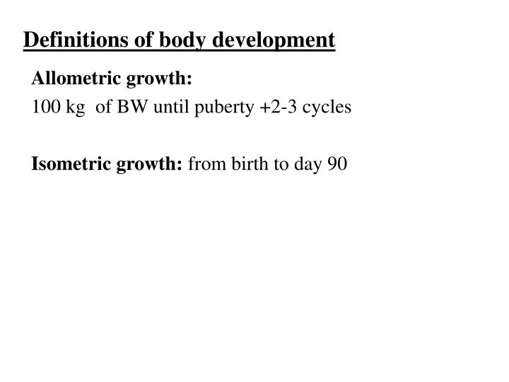 Definitions of body development