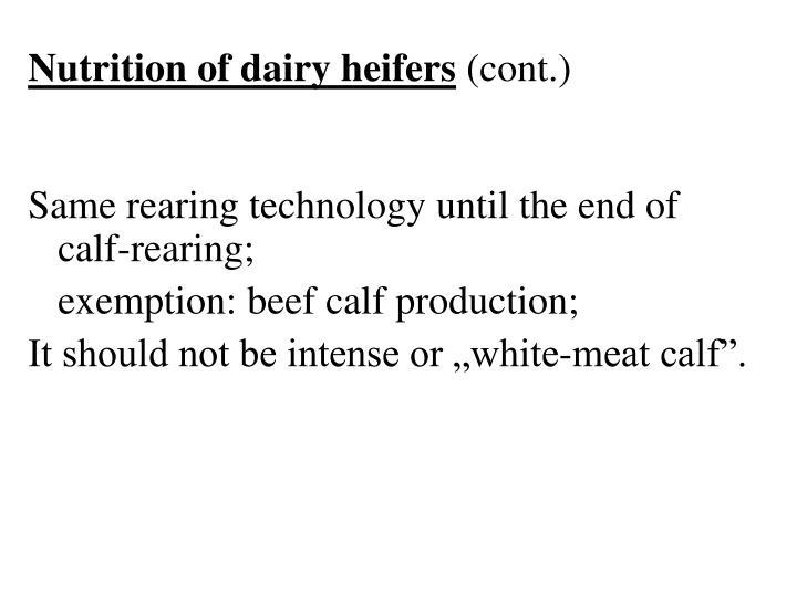 Nutrition of dairy heifers