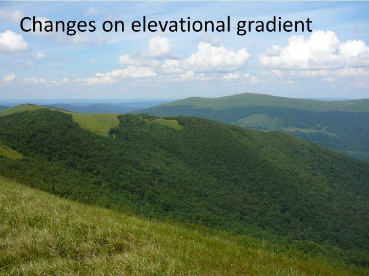 Changes on elevational gradient