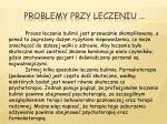 problemy przy leczeniu