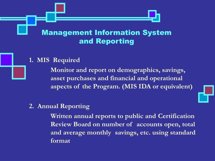 Management Information System and Reporting