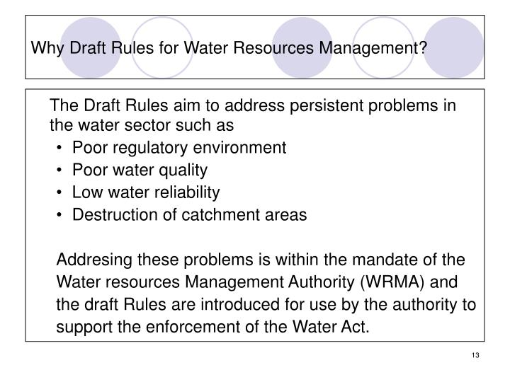 Why Draft Rules for Water Resources Management?