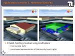 application scenario 2 homeland security1