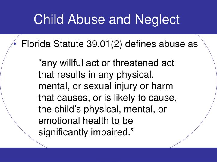 Child abuse and neglect1