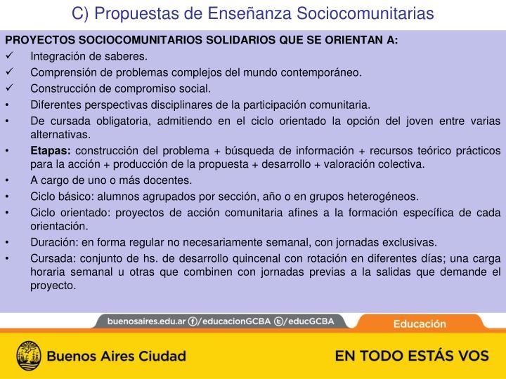 PROYECTOS SOCIOCOMUNITARIOS SOLIDARIOS QUE SE ORIENTAN A: