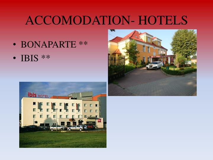ACCOMODATION- HOTELS