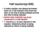 half reactions p 608
