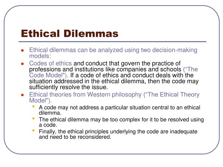 ethical dilemma examples the ethical response cycle about child participation Information about the goals and structure for public health ethics at cdc, ethics subcommittee of the advisory committee to the cdc director, ethical guidelines documents, and other public health ethics resources.