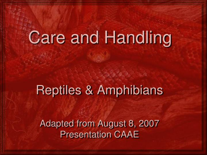 care and handling n.