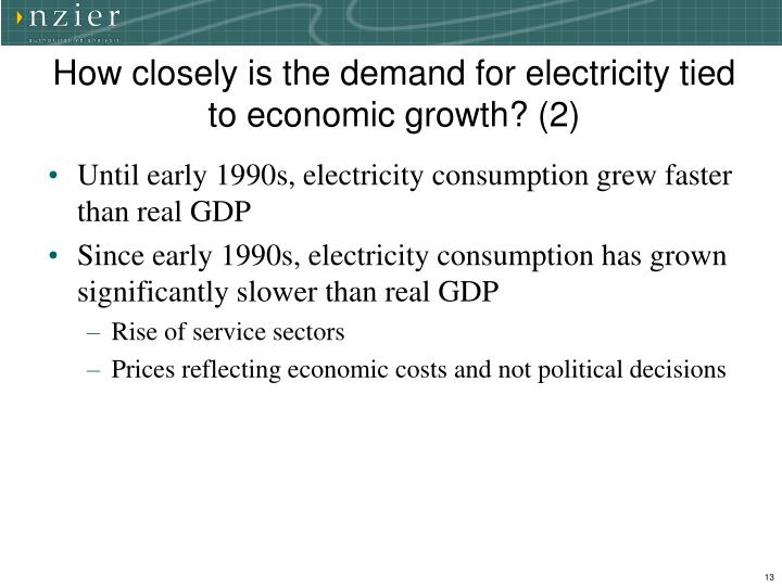 How closely is the demand for electricity tied to economic growth? (2)