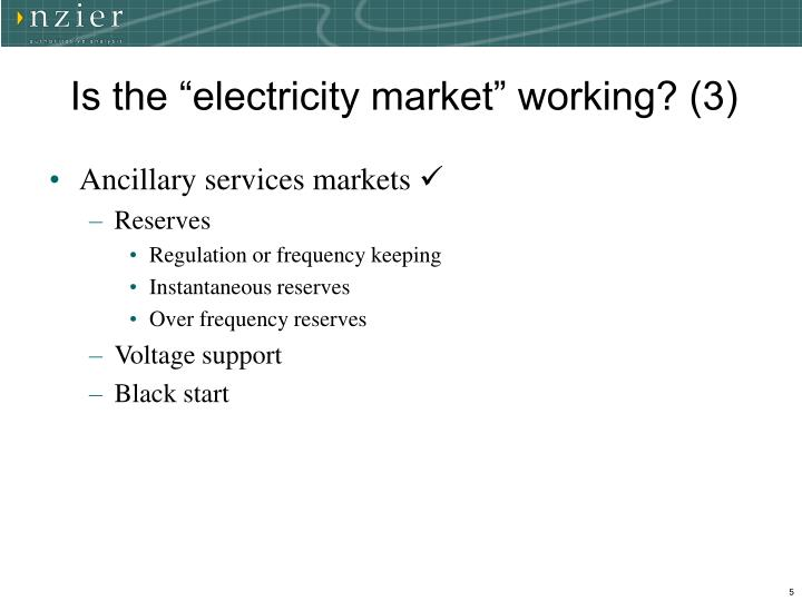 """Is the """"electricity market"""" working? (3)"""