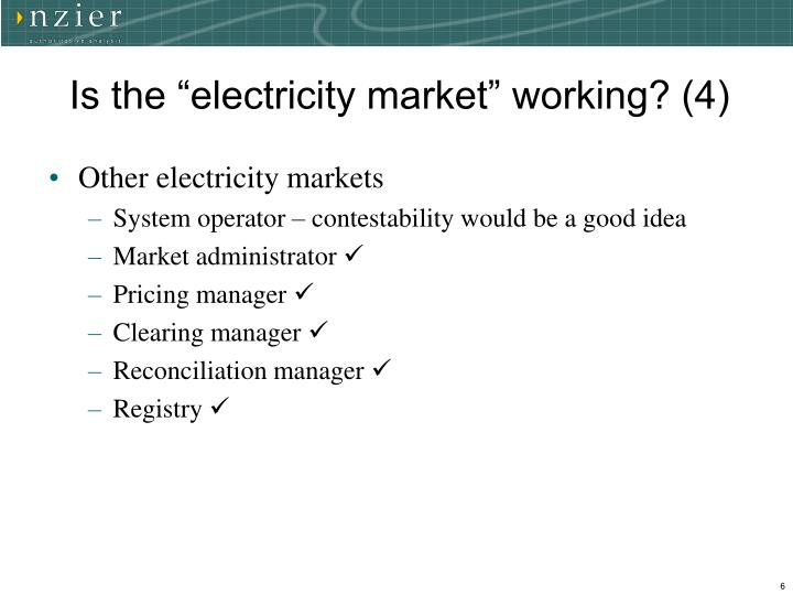 """Is the """"electricity market"""" working? (4)"""