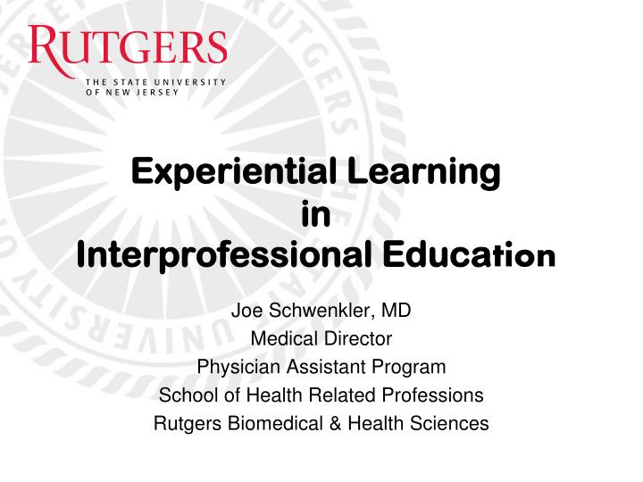 experiential learning in interprofessional educa tion n.