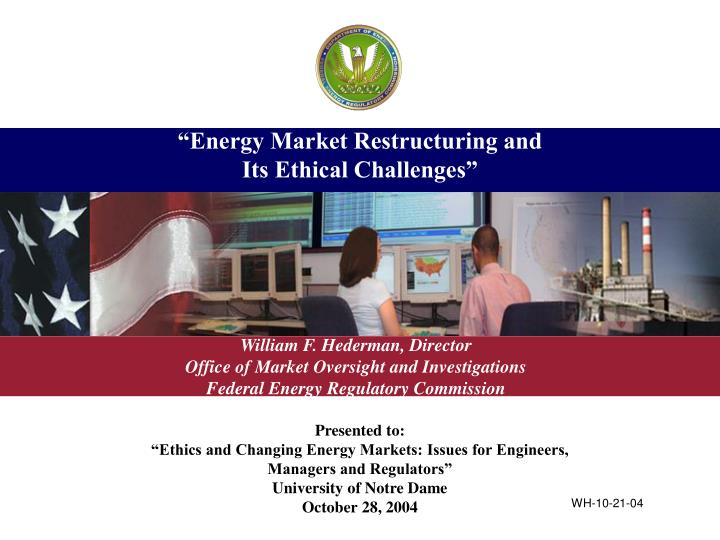 energy market restructuring and its ethical challenges n.