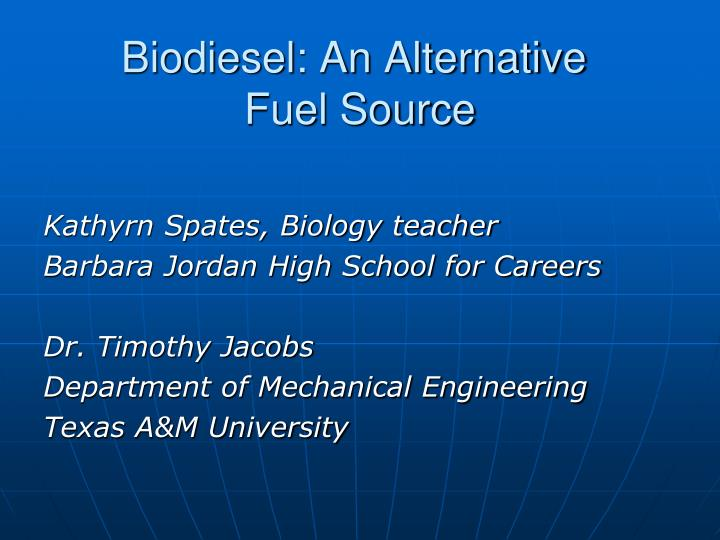 an overview of biodiesel the renewable source of fuel Introduction biodiesel is a type of fuel that is made renewable energy sources in los angeles an detailed overview and its role in los angeles.