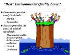 best environmental quality level