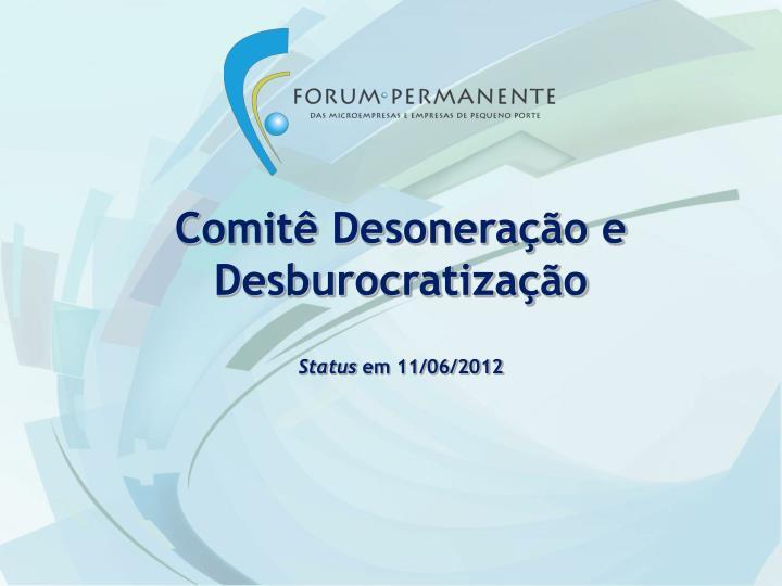 Comitê Desoneração e Desburocratização