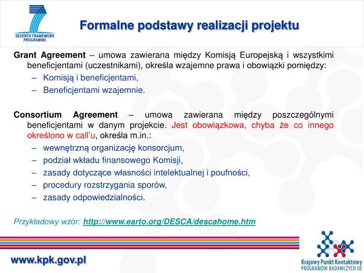 Formalne podstawy realizacji projektu