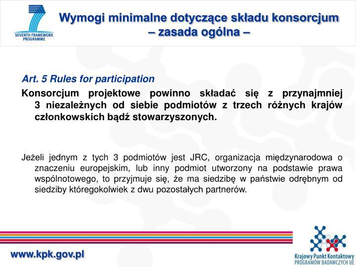 Wymogi minimalne dotyczące składu konsorcjum – zasada ogólna –
