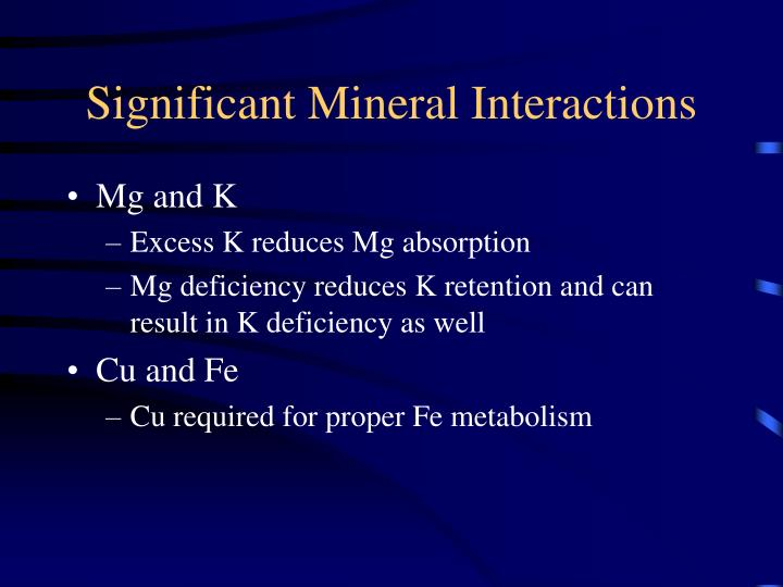 Significant Mineral Interactions