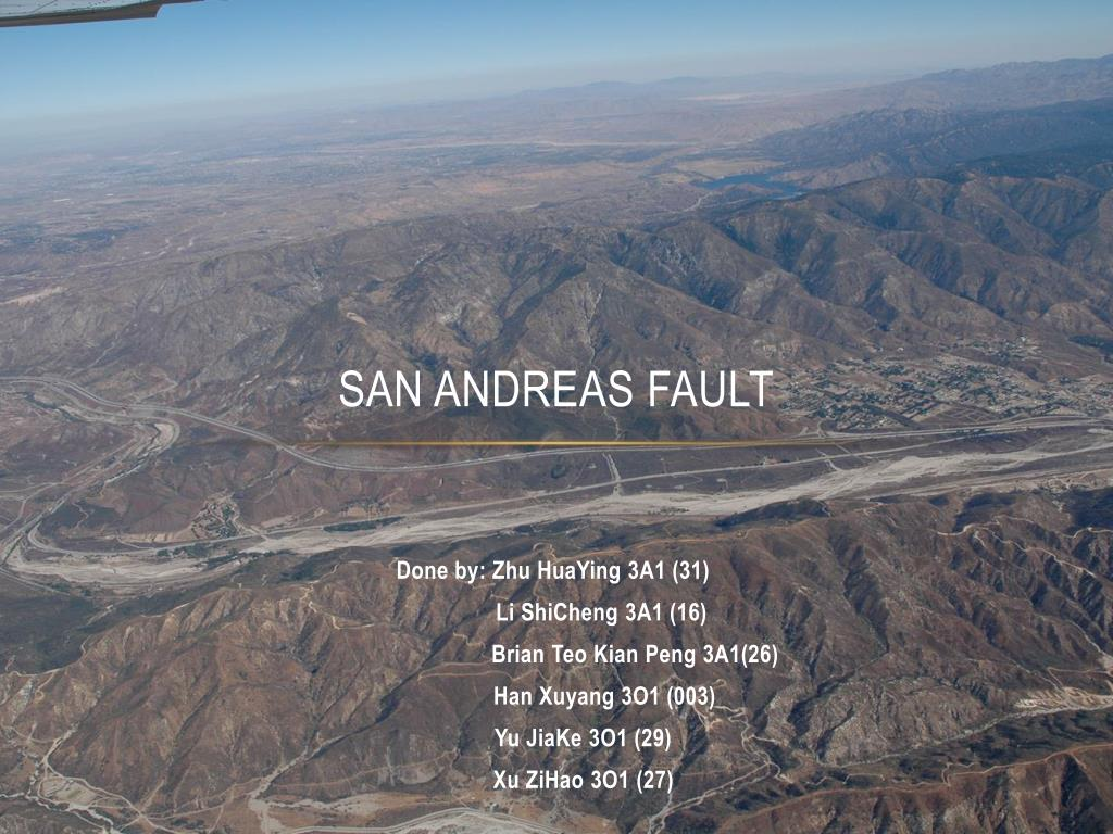 The san andreas fault system.