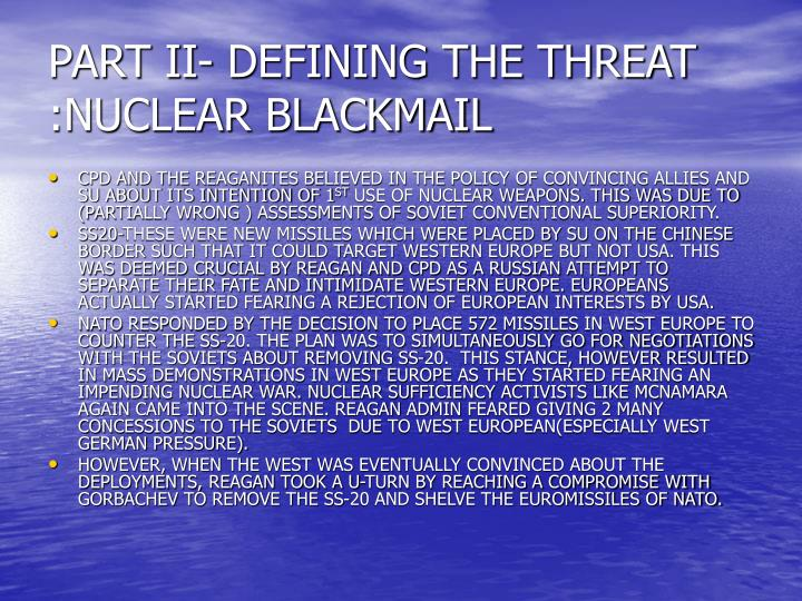 PART II- DEFINING THE THREAT