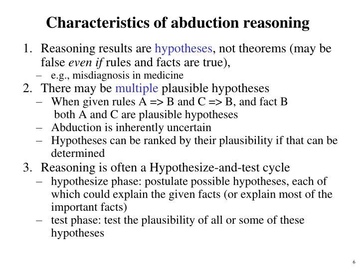 Characteristics of abduction reasoning
