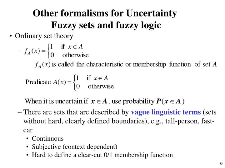 Other formalisms for Uncertainty