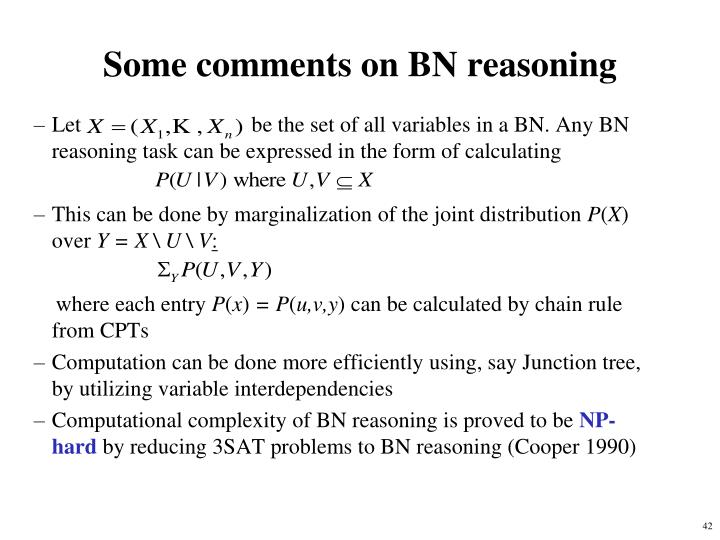 Some comments on BN reasoning