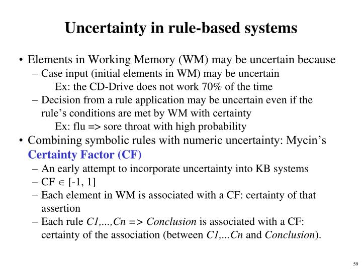 Uncertainty in rule-based systems
