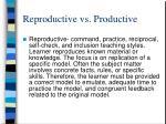 reproductive vs productive