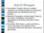 style g divergent