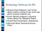 technology software for p e