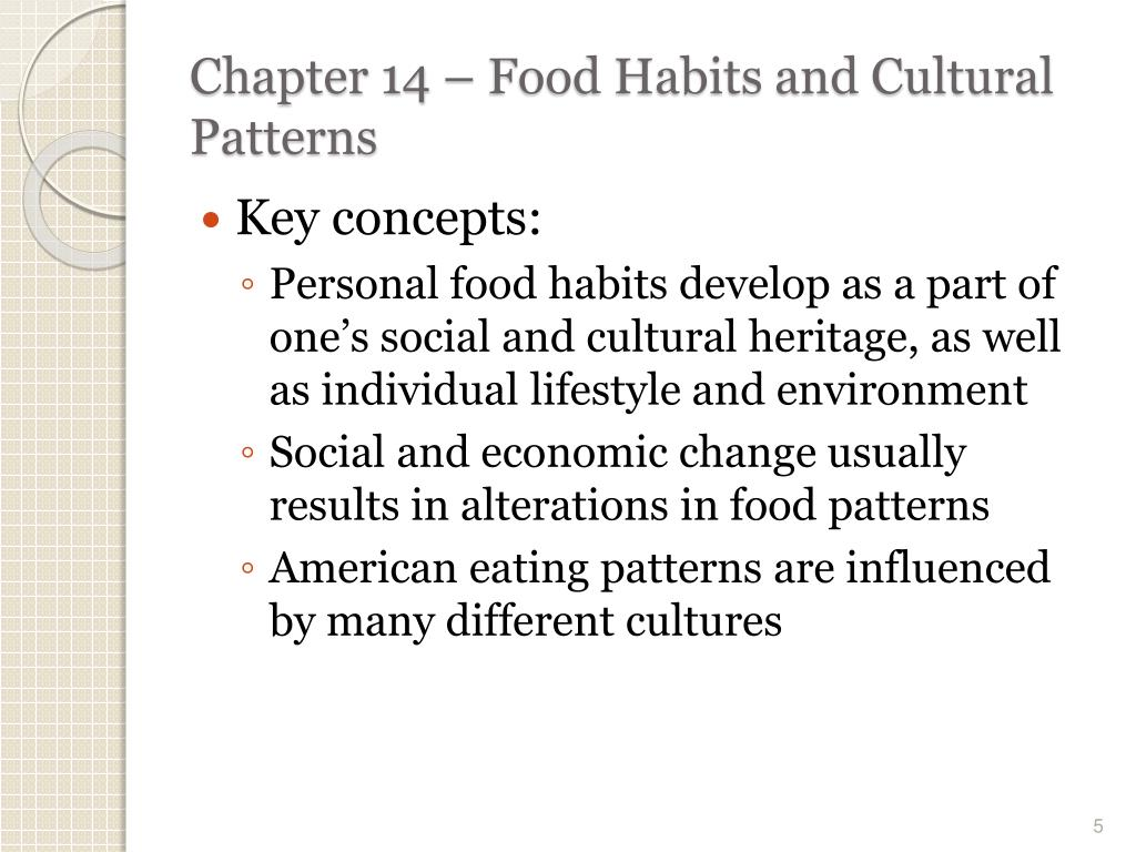 PPT - Chapter 14 – Food Habits and Cultural Patterns