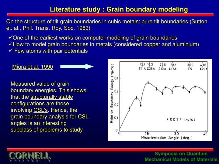 Literature study : Grain boundary modeling