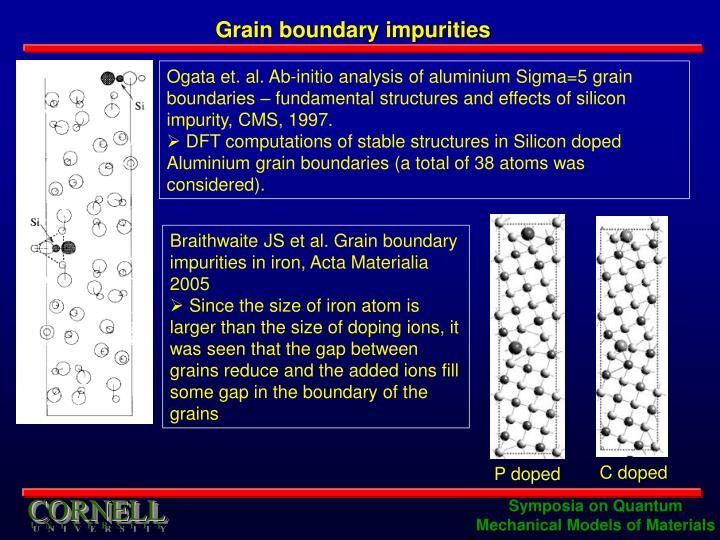 Grain boundary impurities